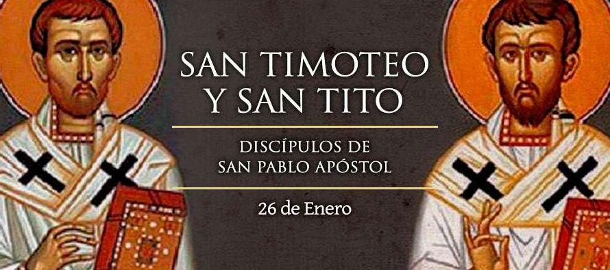 Memoria de los santos Timoteo y Tito, obispos y discípulos del apóstol san Pablo, que...